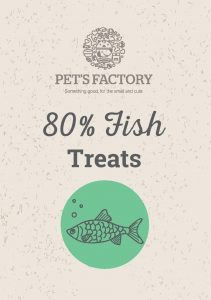 PET'S FACTORY Grain Free 80% Fish Treats