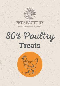 PET'S FACTORY Grain Free 80% Poultry Treats