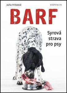 Barf – Syrová strava pro psy – Julia Fritzová